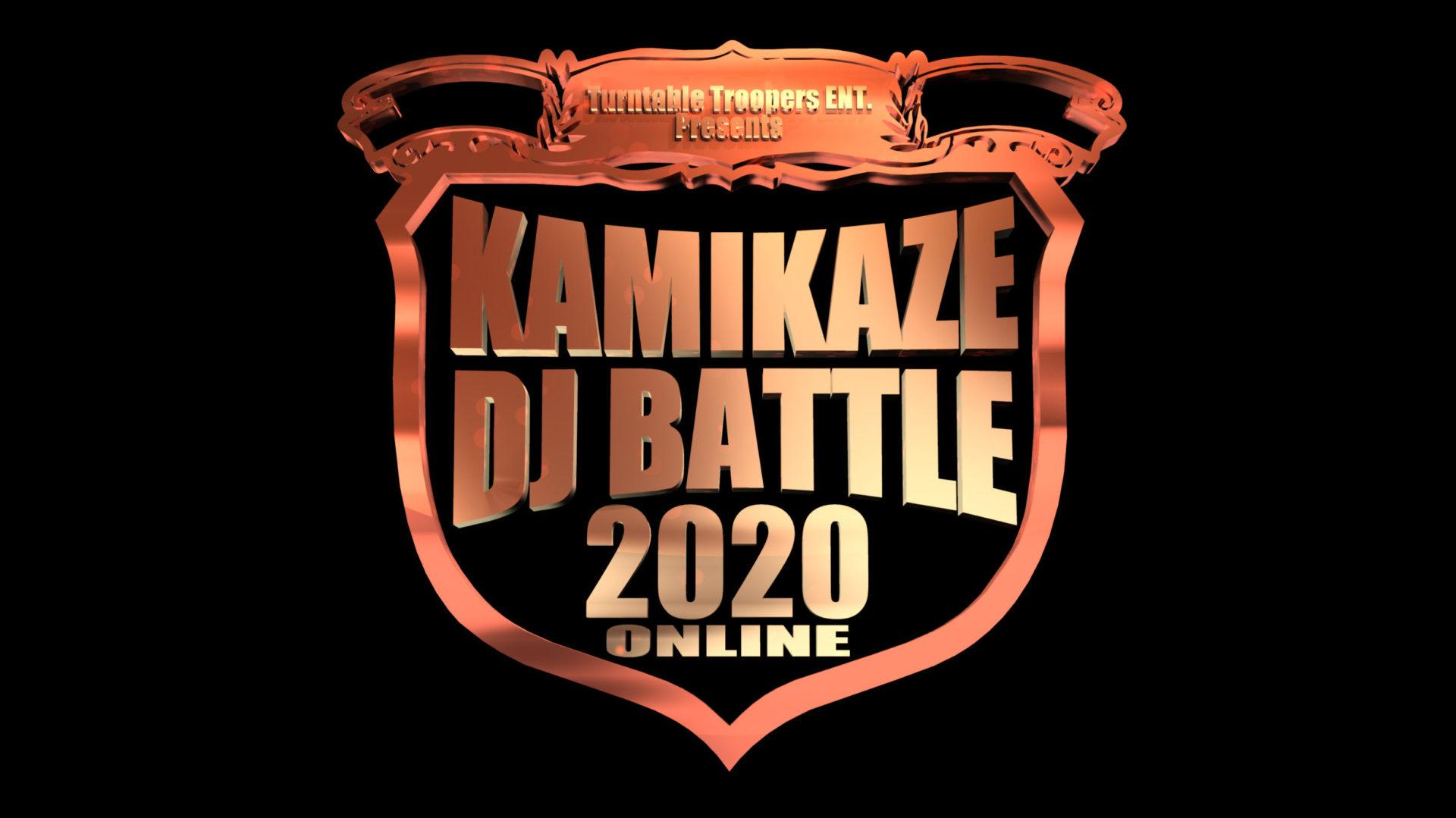 T.T.E. Presents KAMIKAZE DJ BATTLE 2020 ONLINE